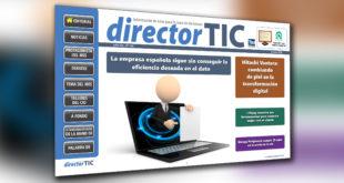Novedades para empresas TIC, en el nuevo número de Director TIC